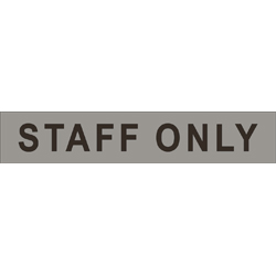 STAFF ONLY (non braille) SS/Vinyl